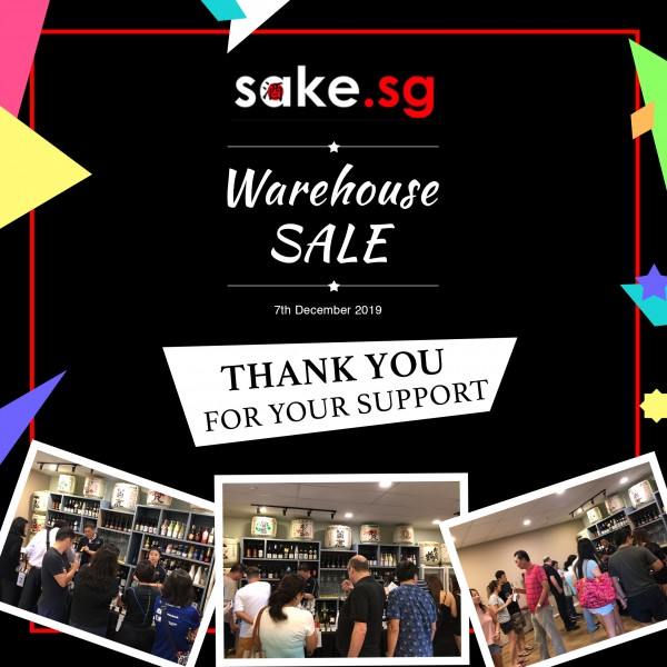 Sake Warehouse Sale - Thank you for your support!