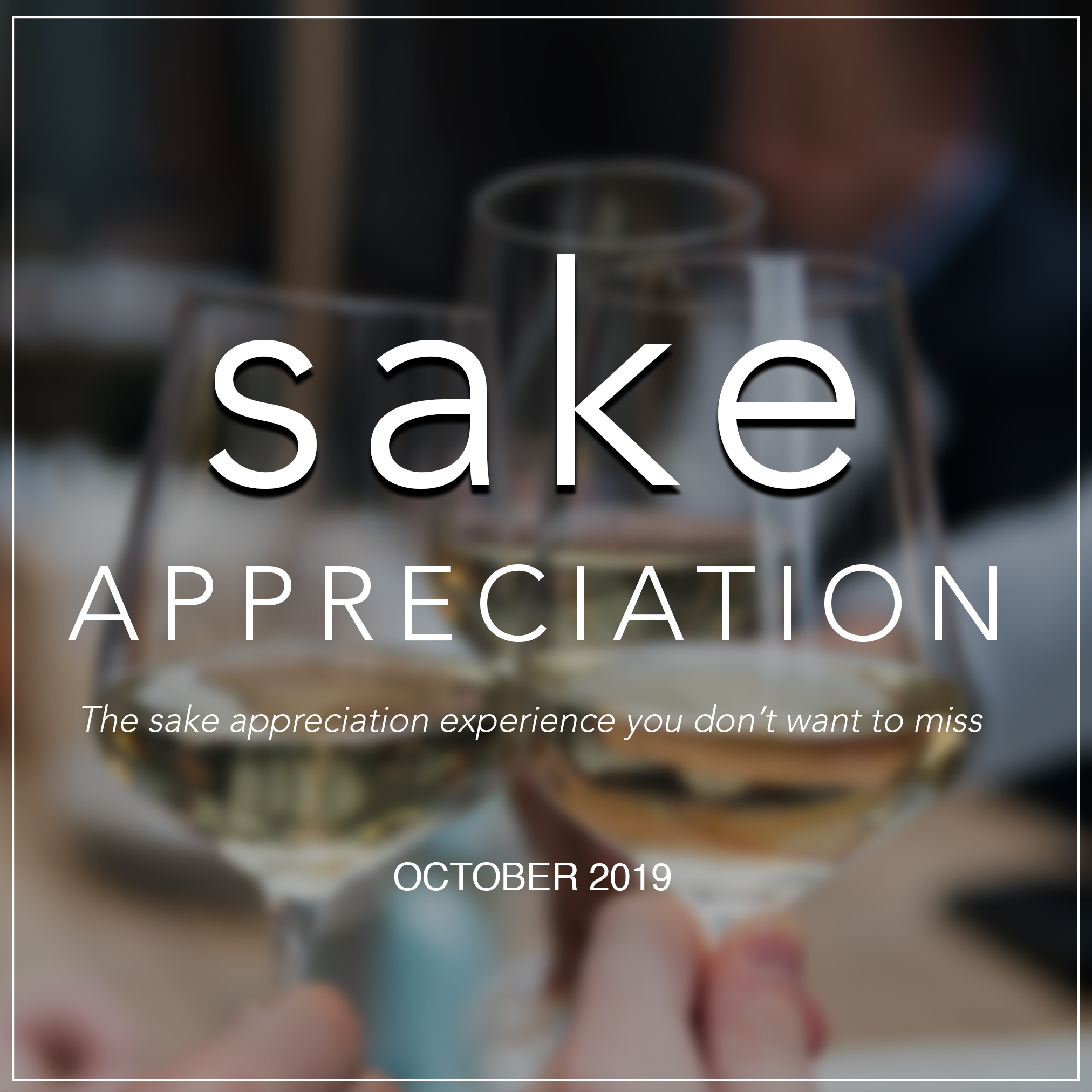 Sake Appreciation Experience October 2019